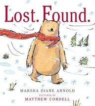 Lost. Found.: A Picture Book [Hardcover] [Nov 03, 2015] Arnold, Marsha D... - $6.99