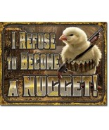 New I Refuse to Become A Nugget Decorative Metal Tin Sign Chicken Chick - $9.41