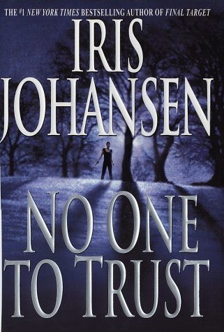 Primary image for No One to Trust (Eve Duncan) [Hardcover] Johansen, Iris