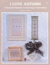 I Love Autumn Seasonal Sampler Hardanger Embroidery Watnemo Pattern Book... - $6.27