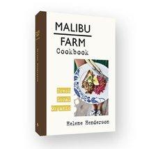 Malibu Farm Cookbook [Hardcover] Henderson, Helene and Profusely illustr... - $18.80