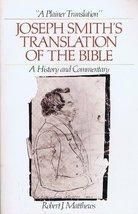 A Plainer Translation: Joseph Smith's Translation of the Bible--A Histor... - $45.85