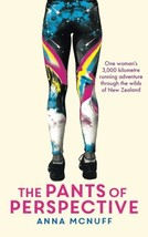 The Pants Of Perspective: One woman's 3,000 kilometre running adventure ... - $16.93