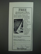 1989 Burpee Seeds Ad - Free Gardening's most wanted catalogue - $14.99