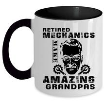 Cool Dad Coffee Mug, Retired Mechanics Make Amazing Grandpas Accent Mug - $19.99+