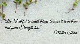 Mother Teresa Faithful in Small Things Wall Quote Vinyl Sticker Decal (a) - $14.99+
