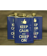 Set of 3 Keep Calm Creep On Flasks 8oz Stainless Steel Hip Drinking Whiskey - $21.73