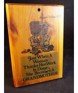 "Vintage HANDMADE WOODEN 7""x5""  PLAQUE GRANDMOTHER quote Maggie Valley N.C - $21.77"