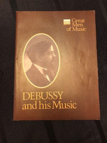 Claude Debussy: Great Men of Music