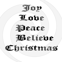 Joy Love Peace Believe Christmas Font 5smp-Digital ClipArt-T shirt-Jewelry - $3.99