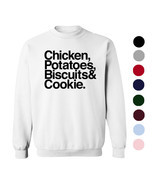 Chicken, Potatoes, Biscuits & Cookie Crew Neck Sweater - Funny Food Swea... - $19.99+