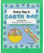 Every Day Is Earth Day (Holiday Crafts for Kids) by Kathy Ross (1995-03-... - $39.59