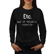 Et Cetera Thinking Jumper Funny Women Sweatshirt - $18.99