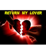 Return my lover, Love Spell, haunted magic spell to bring ex love back, magick - $29.97