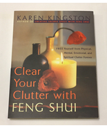 SC book Clear Your Clutter with Feng Shui by Karen Kingston - $3.00