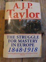 The Struggle For Mastery In Europe 1848 To 1918 By AJP Taylor - $17.20