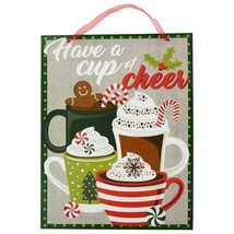 "Welcoming Winter Beverages Hanging Sign ""Have a Cup of Cheer""  13.5""X 10.5"" - $4.00"
