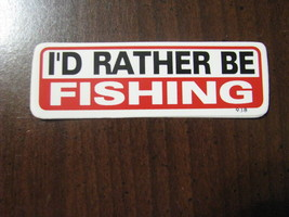 Hand made Decal sticker I'D RATHER BE FISHING fisherman tackel box - $19.98
