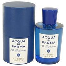 Blu Mediterraneo Mandorlo Di Sicilia by Acqua Di Parma Eau De Toilette S... - $139.97