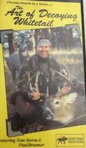 The Art Of Decoying Whitetail VHS-Tom Storm Paul Brunner-TESTED-RARE-SHI... - $162.84