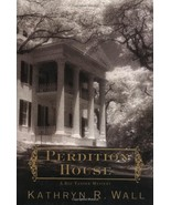 Perdition House: A Bay Tanner Mystery by Kathryn R. Wall (2003-05-30) [H... - $27.23