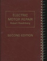 Electric motor repair;: A practical book on the winding, repair, and tro... - $49.05
