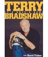 Terry Bradshaw 2001 It's Only a Game 1st Edition Hardcover Book Steelers - $24.74