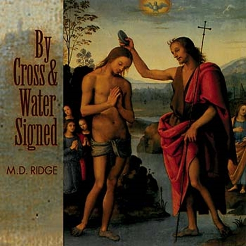 Primary image for By Cross and Water Signed by M.D. Ridge