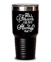 Romantic Valentine's Day Tumbler - You Will Forever - Insulated Thermos for Wife - $34.64