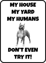 #203 PITBULL MY HOUSE MY HUMANS  DOG GATE FENCE SIGN - $10.29
