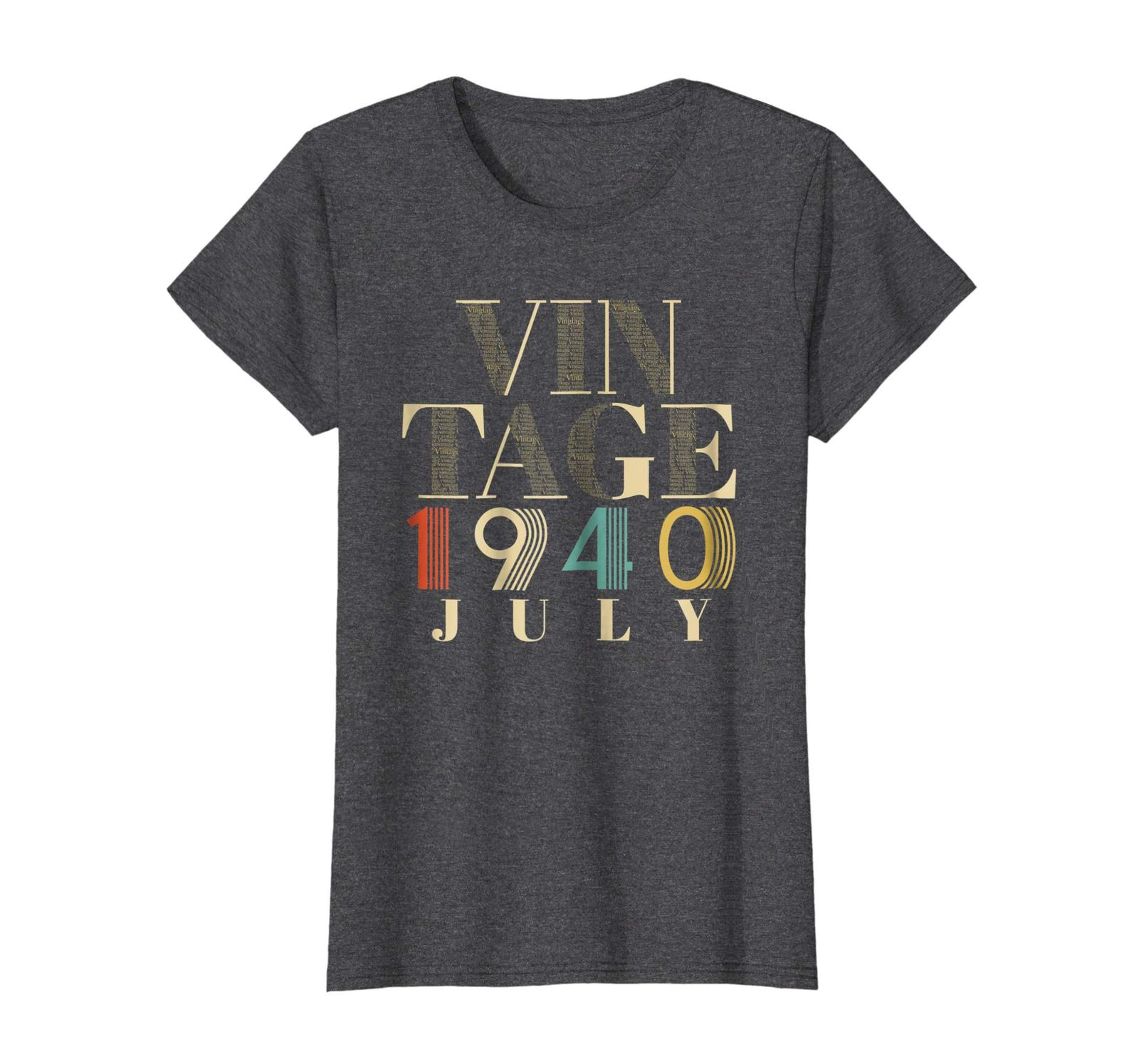 Brother Shirts - Retro Classic Vintage Born In JULY 1940 Aged 78 Years Old Wowen
