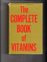 Complete Book Of Vitamins, the [Hardcover] [Jan 01, 1976] J.I. Rodale - $1.99