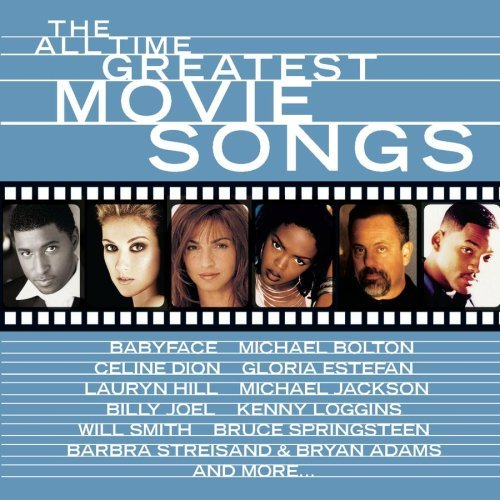 All Time Greatest Movie Songs Soundtrack Various Artists