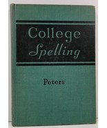 College Spelling by P. B. S. Peters - $3.99