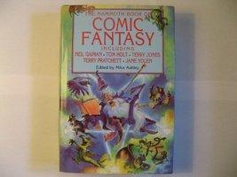 Mammoth Book of Comic Fantasy [Hardcover] [Jan 01, 1998] Gaiman, Neil - $19.75