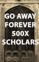 500x STOP THEM FOREVER GO AWAY CEREMONY BLESSING COVEN  SCHOLAR MAGICK  - $159.60