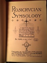 R0SICRUCIAN SYMBOLOGY: A Treatise by Khei - Very Scarce 1916 1st - - $735.00