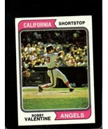 1974 TOPPS #101 BOBBY VALENTINE EX ANGELS SET BREAK  *AA1014 - $0.99
