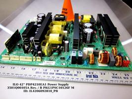 "ILO 42"" PDP4210EA1 Power Supply 3501Q00105A Rev. / B PKG1PSC10126F M - $47.00"