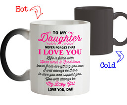 Coffee Mug Birthday Gift for Daughter from Dad You will Always my Baby G... - $18.95+
