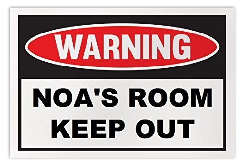 Personalized Novelty Warning Sign: Noa's Room Keep Out - Boys, Girls, Kids, Chil