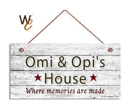 OMI AND OPI'S HOUSE Sign, Where Memories Are Made, Distressed, 5x10 Sign - $11.39