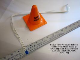 "Sanyo 55"" FW55025F Ribbon Cable From Main Board @[CN3101] To IR Sensor Board - $11.30"