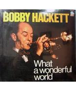 What a Wonderful World [Vinyl] BOBBY HACKETT - $13.42
