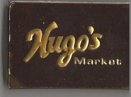 Vtg Strike on Match Box with local ad & sticks ~ Hugo's Market ~ Rickey'... - $9.89