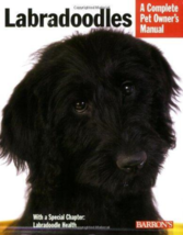 Labradoodles: A Complete Pet Owner's Manual - Paperback - Like New - $5.00