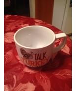 Jumbo Oversized Talk Turkey To Me Soup Bowl Cereal Bowl Coffee Mug 27 oz... - $24.99