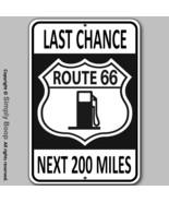 U.S. Route 66 Last Chance Gas MAN CAVE Bar Game room Garage 100% Aluminu... - $15.83