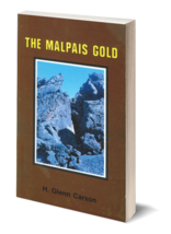 The Malpais Gold ~ Lost Treasure - $9.95