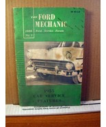 The Ford Mechanic 1955 No 1 Car Service Features, Booklet 32 pages - $17.99